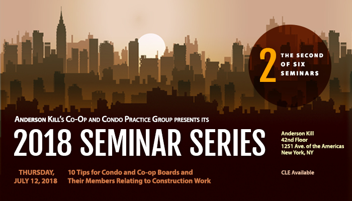 Anderson Kill Co-Op and Condo Construction Seminar