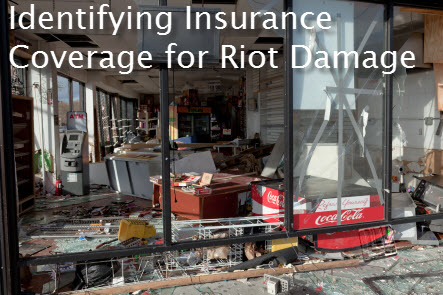 insurance coverage riot damage